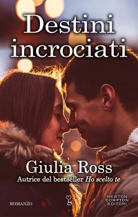 Destini incrociati Giulia Ross