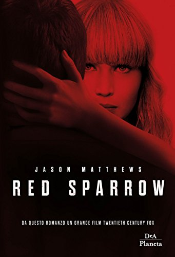 Red Sparrow di Jason Matthews (1 Red Sparrow)