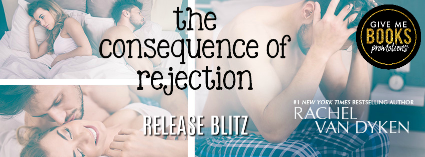 The Consequence of Rejection banner release feel the book