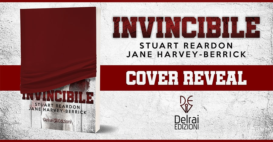 Invincibile – Stuart Reardon e Jane Harvey Berrick – cover celata – feel the book