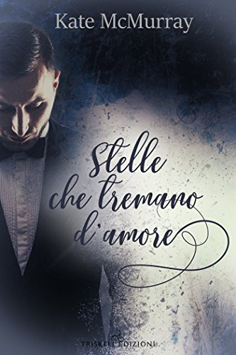 Stelle che tremano d'amore di Kate McMurray (1 Stars)
